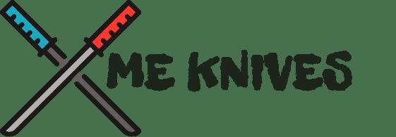 ME KNIVES